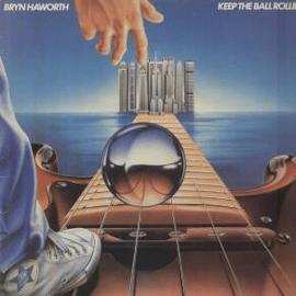 Bryn Haworth - Keep The Ball Rolling