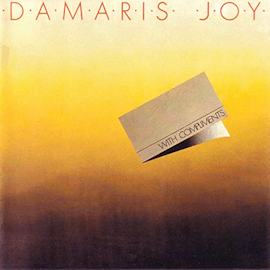 Damaris Joy - With Compliments