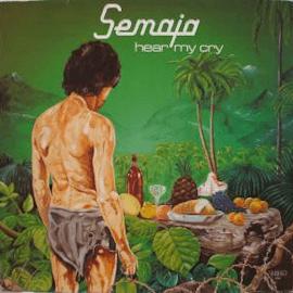 Semaja - Hear my cry